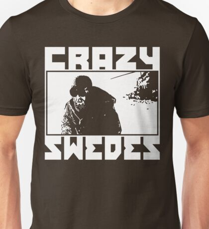 Crazy Swedes (White Print) Unisex T-Shirt