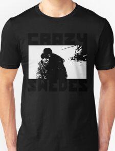 Crazy Swedes (B&W Print) T-Shirt