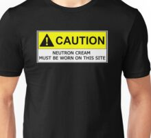 NEUTRON CREAM MUST BE WORN Unisex T-Shirt
