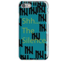 The Silence Are real iPhone Case/Skin