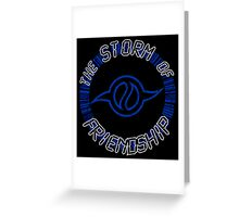 The Storm Of Friendship Greeting Card