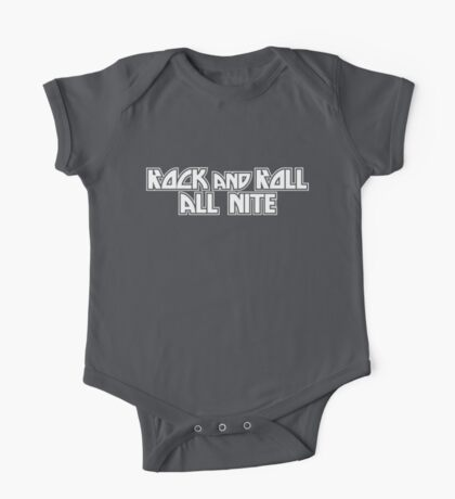 Rock And Roll All Nite One Piece - Short Sleeve