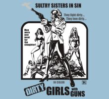 Dirty Girls With Guns (White Background) by GritFX