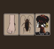 Foot, Cockroach, Nuclear Bomb (White Border) by GritFX