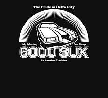 6000 SUX (White Print) Unisex T-Shirt