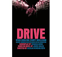 Drive Movie Poster Photographic Print