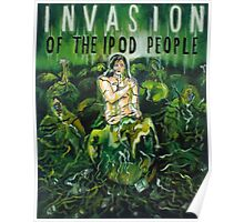 Invasion Of The Ipod People Poster