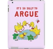 Classroom Poster Don't Argue iPad Case/Skin