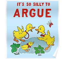 Classroom Poster Don't Argue Poster