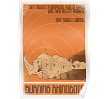 Burning Rhinobots Poster