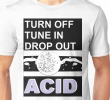 PURPLE ACiD - tune in drop out turn off Unisex T-Shirt