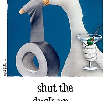 "Will Bullas card ""shut the duck up"" by Will Bullas"