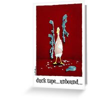 "Will Bullas card ""duck tape ... unbound ..."" Greeting Card"