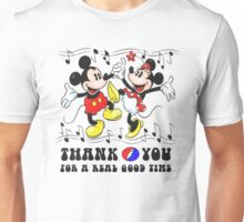 Thank You For A Real Good Time Unisex T-Shirt