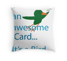 Not a Bird Throw Pillow