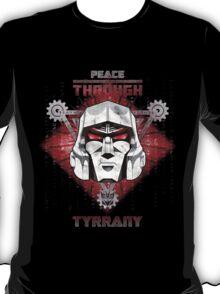 Peace Through Tyrrany T-Shirt
