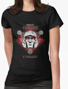 Peace Through Tyrrany Womens Fitted T-Shirt