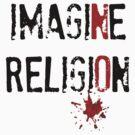 Imagine No Religion by Kristina Gale