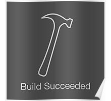Build Succeeded Poster