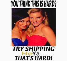 Try shipping... That's hard!- HEYA TEE Unisex T-Shirt