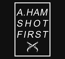A.HAM SHOT FIRST Unisex T-Shirt