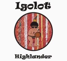 Igolot Highlander by PocketIgorot