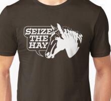 Seize The Hay (White Print) Unisex T-Shirt