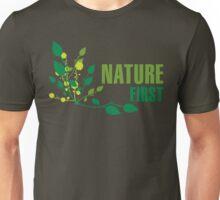 Nature First Unisex T-Shirt