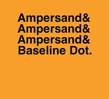 The Ampersands Unisex T-Shirt