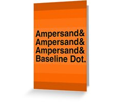 The Ampersands Greeting Card