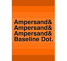 The Ampersands Photographic Print