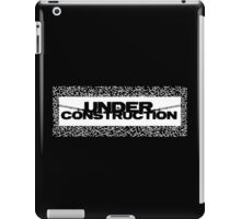 under construction iPad Case/Skin