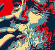 In Tommy Chong we trust Sticker