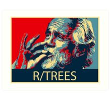 Tommy Chong - R/Trees Art Print