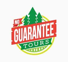 No Guarantee Tours Unisex T-Shirt