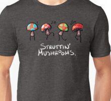 Struttin' Mushrooms Unisex T-Shirt