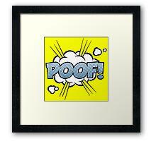 Poof Framed Print