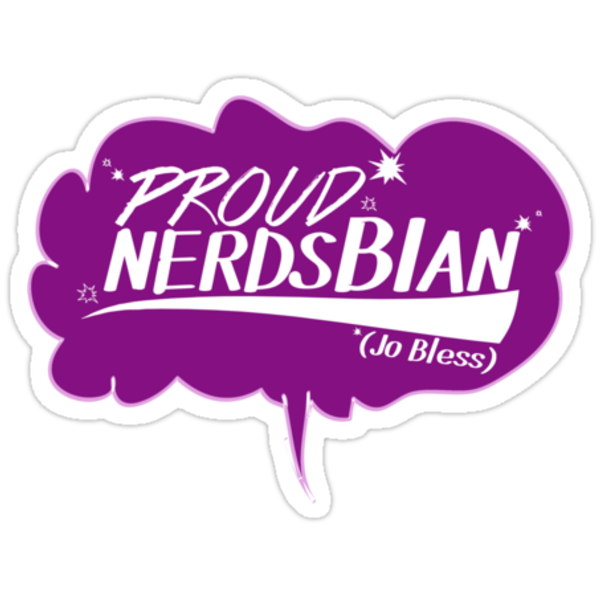 Proud to be a Nerdsbian (Sticker Version) by phoenix-cry