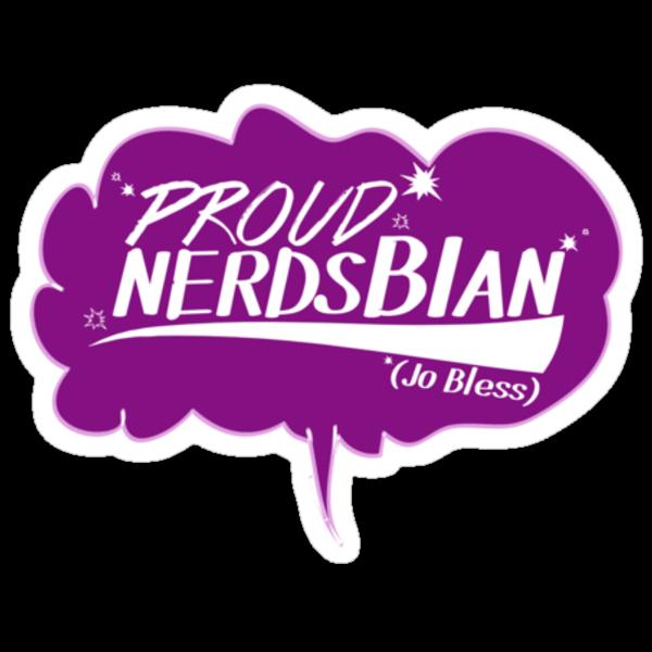 Proud to be a Nerdsbian (Sticker Version) by phoenix-cry