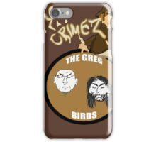 The Greg Birds - Dirty Crimes iPhone Case/Skin