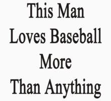 This Man Loves Baseball More Than Anything  by supernova23