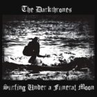 The Darkthrones - Surfing Under a Funeral Moon by cisnenegro