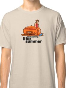 Something Like Summer - Light colors / Black text Classic T-Shirt