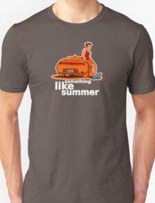 Something Like Summer - Dark colors / White text Unisex T-Shirt