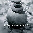 Felice giorno di padri by DreamCatcher/ Kyrah Barbette L Hale