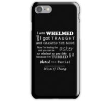 It's a YJ thing iPhone Case/Skin