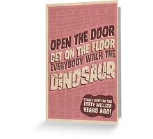 Everybody Walk The Dinosaur Greeting Card