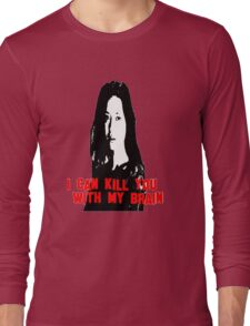 Kill You With My Brain Long Sleeve T-Shirt