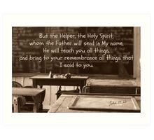 """The Holy Spirit will teach you..."" Art Print"