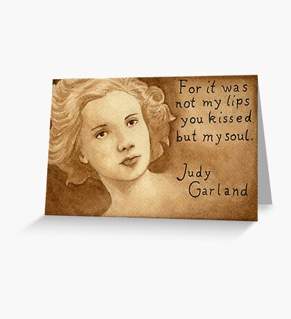 Judy Garland quote Greeting Card